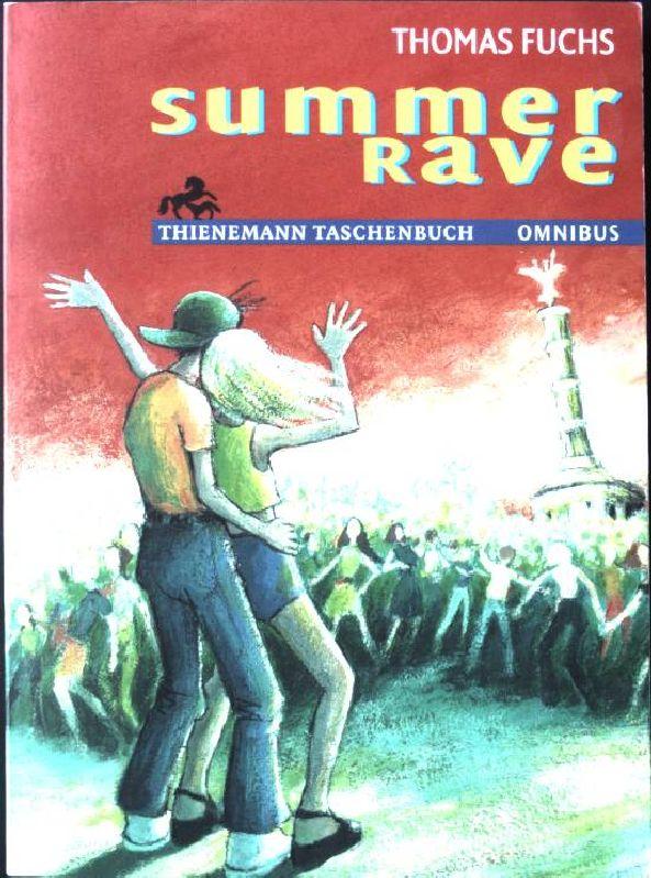 Summer-Rave. Omnibus Taschenbuch Nr. 26006,
