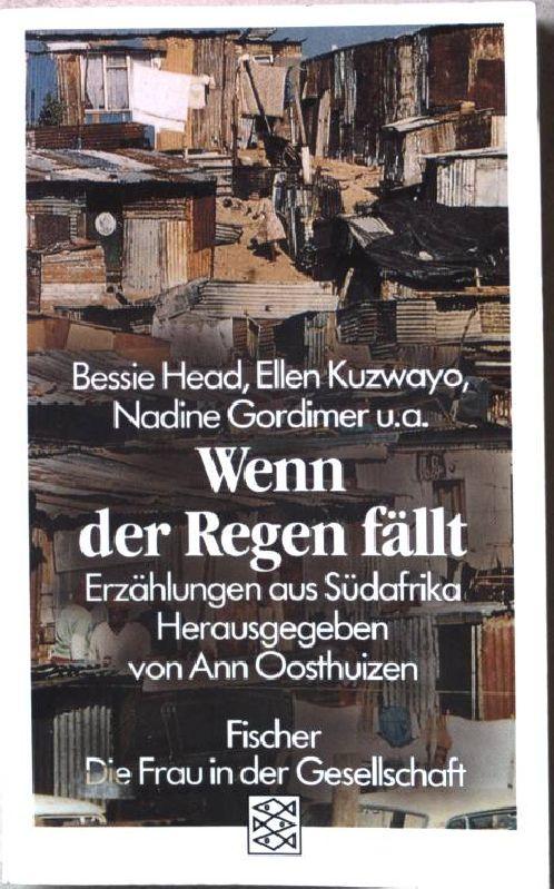 Wenn der Regen fällt : Erzählungen aus Südafrika. Nr.4758 - Head, Bessie und Ann (Hrsg.) Oosthuizen