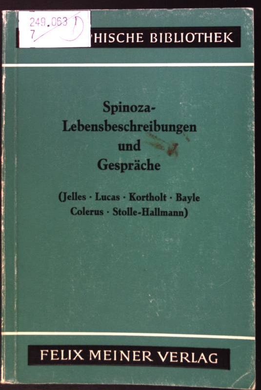 Spinoza-Lebensbeschreibungen und Gespräche. Philosophische Bibliothek ; Bd. 96b - Gebhardt, Carl (Hrsg.)