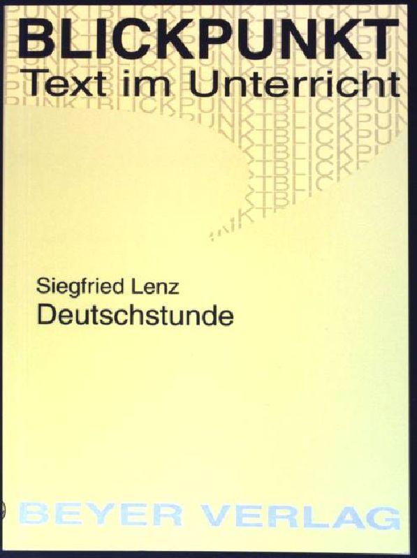 Siegfried Lenz, Deutschstunde. (Nr. 512) Blickpunkt