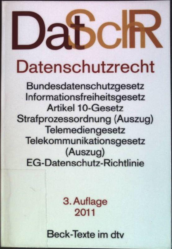 Datenschutzrecht : Textausgabe. (Nr. 5772) Beck-Texte im dtv 3. Auflage; - Geis, Ivo (Hrsg.)
