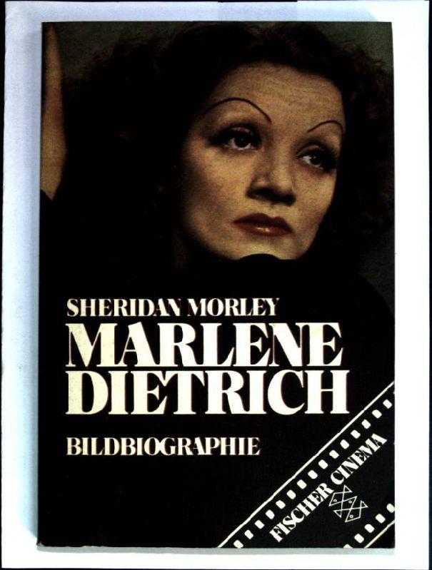 Marlene Dietrich : Bildbiographie. ( Fischer-Taschenbücher ; 3652)  Fischer-Cinema [Übers. von Helmut Kossodo] - Morley, Sheridan