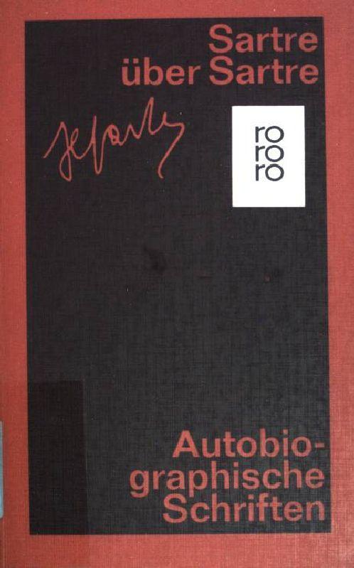 Sartre über Sartre: Autobiographische Schriften. Band 2. (Nr. 4040) - Sartre, Jean-Paul