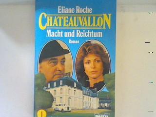 Chateauvallon I. Macht und Reichtum.  11480