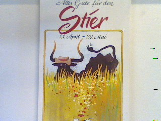 Alles Gute für den Stier : 21. April - 20. Mai ; Vorder- u. Hintergründiges über Ihr Tierkreiszeichen. Bd. 10157 : Sonderband
