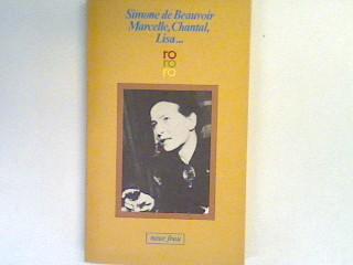 Marcelle, Chantal, Lisa: ein Roman in Erzählungen. - Beauvoir, Simone de