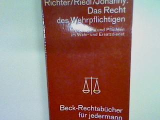 Das Recht des Wehrpflichtigen: Rechte und Pflichten im Wehr und Ersatzdienst. Nr. 5098