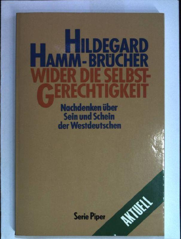 Wider die Selbstgerechtigkeit. Nr. 845, - Hamm-Brücher, Hildegard