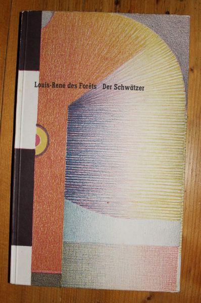 Der Schwätzer. contemporains  Poesie und Prosa. Band 1.  Deutsch von Elmar Tophoven Dtsch. EA