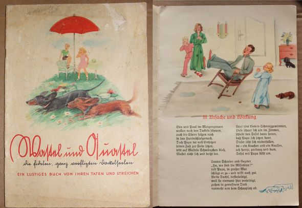 Wastel und Quastel die fidelen ganz verflixten Dackelseelen. Ein Lustiges Buch von ihren Taten und Streichen.