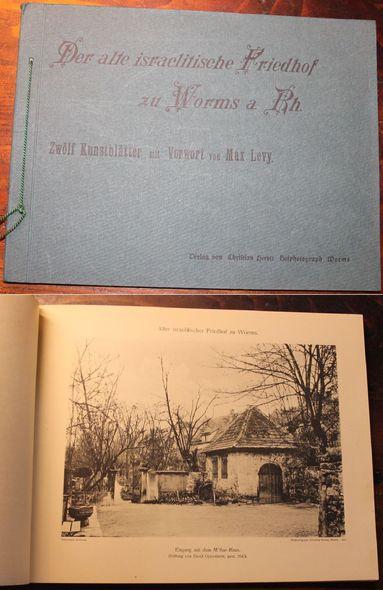 Der alte israelitische Friedhof zu Worms a. Rh.  Zwölf Kunstblätter mit Vorwort von Max Levy