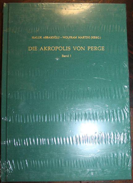 Die Akropolis von Perge.  Band 1 Survey und Sondagen 1994-1997.