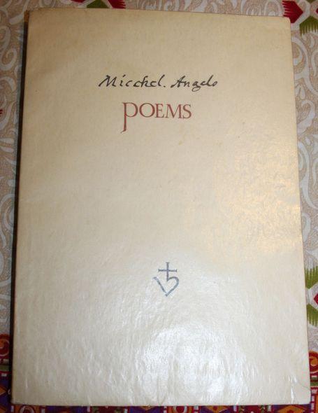 Miccel. Angelo (MICHELANGELO ) Poems 12ter Druck der Johannespresse, eines von 100 Ex. auf handgeschöpften Papier