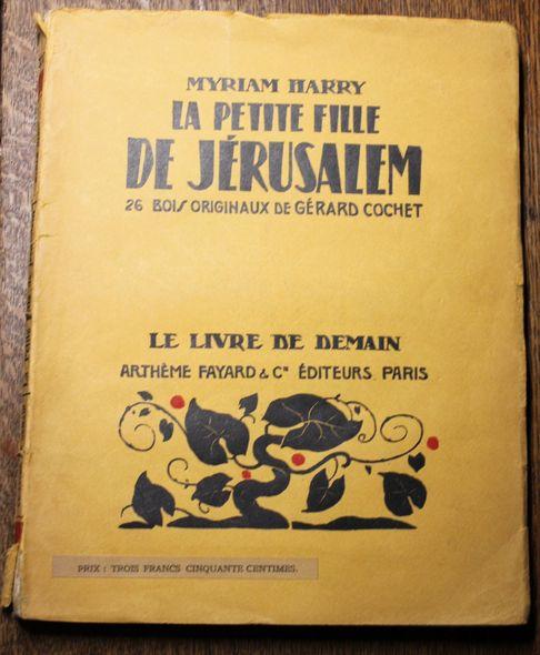 La Petite Fille de Jérusalem  27 bois originaux de Gérard Cochet. Livre de Demain, 1. Auflage