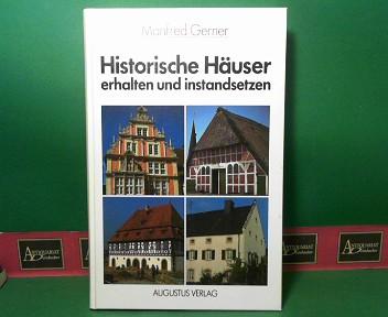 Historische Häuser erhalten und instandsetzen. 2.Auflage,