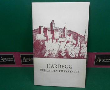 Hardegg - Perle des Thayatales. 1.Auflage,