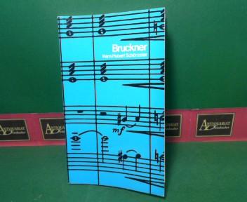 Bruckner. 1.Auflage,