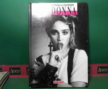 Madonna. (= Stars, Mythen & Legenden). 1.Auflage,
