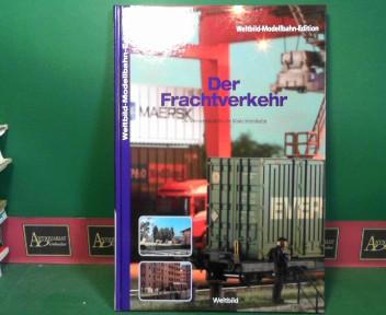 Eckert, Klaus, Michael Siemens Thomas Schaller u. a.: Der Frachtverkehr - Die Meisterschule für die Modelleisenbahn. (= Weltbild-Modellbahn-Edition). 1.Auflage,