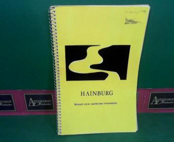 Hainburg - Versuch einer sachlichen Information der Österreichischen Hochschülerschaft an der Universität für Bodenkultur für die Aktionsgemeinschaft gegen das Kraftwerk Hainburg. 1.Auflage,