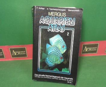 Baensch, Hans A und Rüdiger Riehl: Aquarienatlas - Band 2. - Das aktuelle Nachschlagewerk der Aquaristik. 7. Auflage