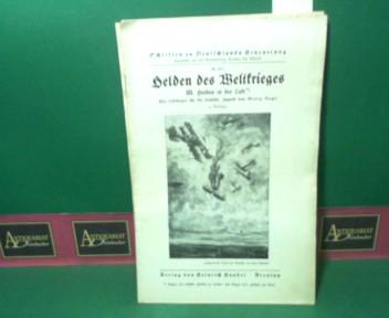 Helden des Weltkrieges III: Helden in der Luft. (= Schriften zu Deutschlands Erneuerung, Nr.21c). 4.Auflage,