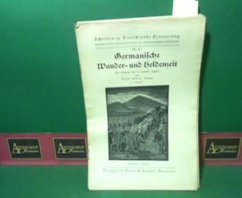 Ocklitz, Oskar: Germanische Wander- und Heldenzeit. (= Schriften zu Deutschlands Erneuerung, Nr.30). 8.Auflage,