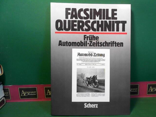 Wachtel, Joachim: Facsimile Querschnitt durch frühe Automobil-Zeitschriften. 1.Auflage,
