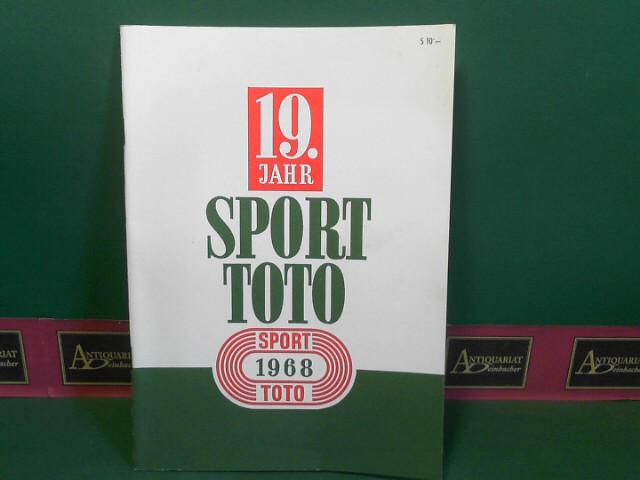Schüssel, Ludwig: 19.Sporttotojahr - Totojahr 1967/68 in Ziffern und Zahlen. (= Bericht der österreichischen Staatslotterien). 1.Auflage,