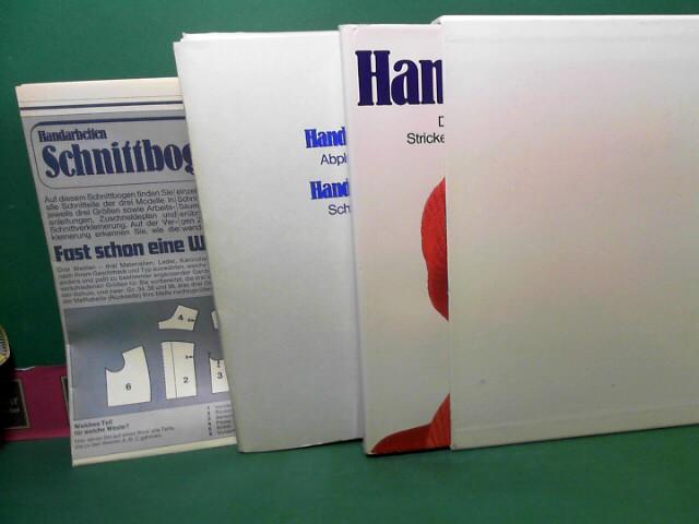 Handarbeiten - Das große Handbuch fürs Stricken, Häkeln, Sticken, Schneidern und Basteln. 1.Auflage,