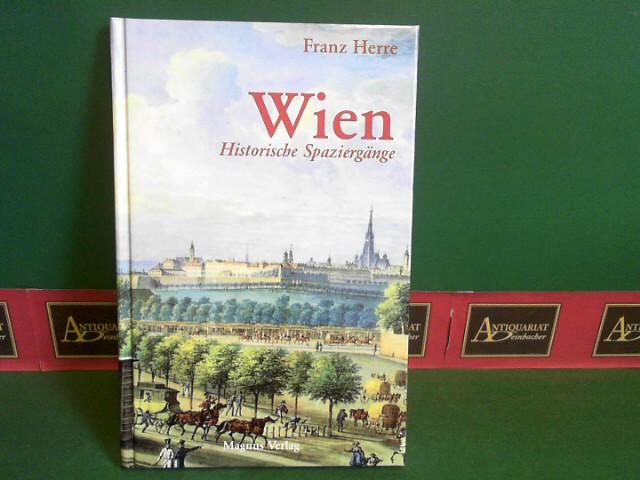Herre, Franz: Wien - Historische Spaziergänge.
