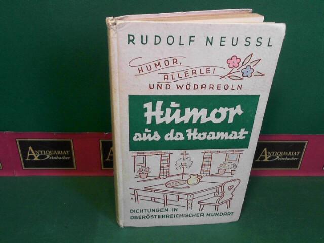 Humor aus da Hoamat - Humor, Allerlei und alte Wetterregeln - 10.Band - Dichtung in Oberösterreichischer Mundart. 1. Aufl.