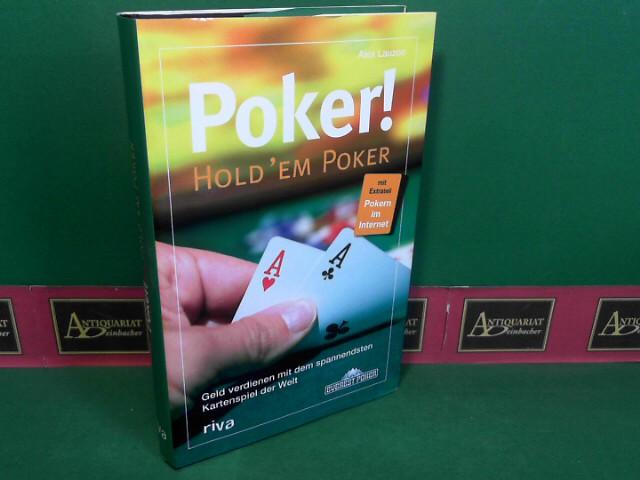 Lauzon, Alex: POKER - Hold´em Poker - Geld verdienen mit dem spannendsten Kartenspiel der Welt. 3.Auflage,