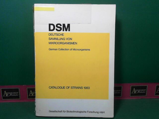 Deutsche Sammlung von Mikroorganismen - German Collection of Microorganisms: Bacteria, Filamentous Fungi, Yeasts - Catalog od Stains 1983. 3.Auflage,