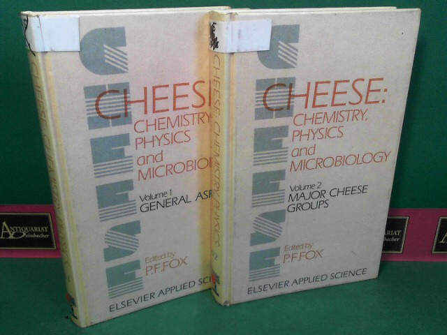 Cheese - Chemistry, Physics and Microbiology in two volumes - Vol.1: General Aspects. Vol.2:  Major Cheese Groups. 1.Auflage,