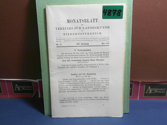 XVI. Jahrgang 1917 Nr. 17 - Monatsblatt des Vereines für Landeskunde  von Niederösterreich. 1.Auflage,