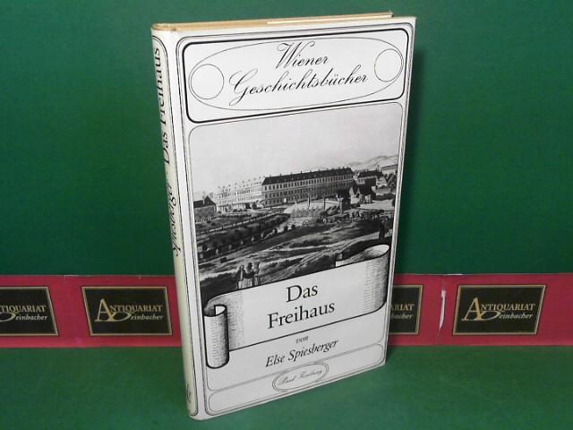 Das Freihaus. (= Wiener Geschichtsbücher, Band 25).