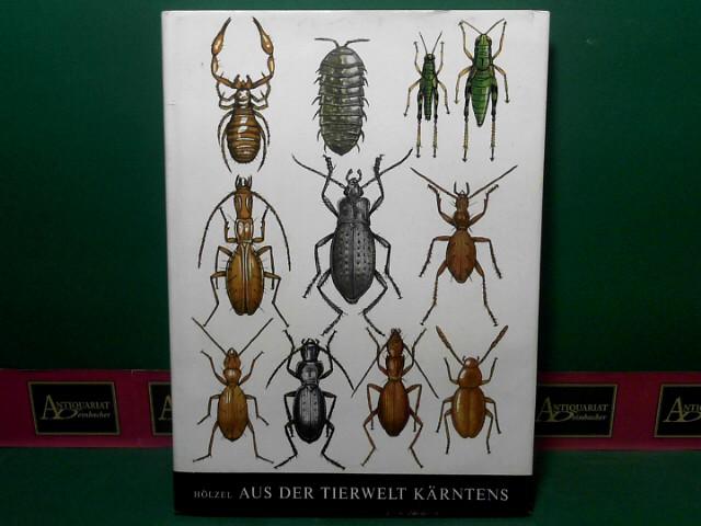 Hölzel, Emil: Aus der Tierwelt Kärntens - In Kärnten entdeckte Arthropoden. (= Buchreihe des Landesmuseums für Kärnten, Band 24). 1.Auflage,
