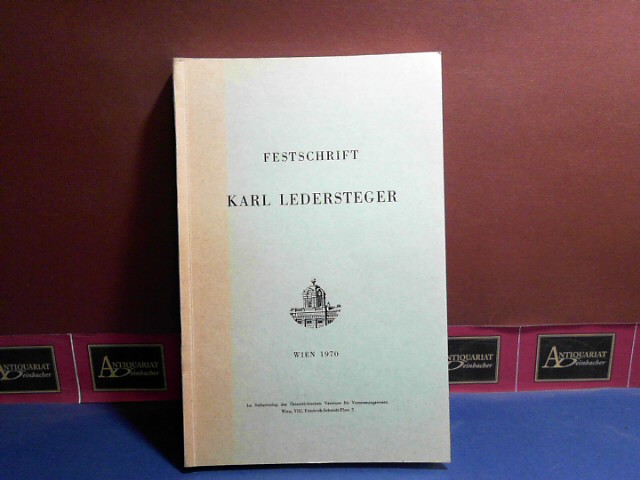 Festschrift Karl Ledersteger 1.Auflage,