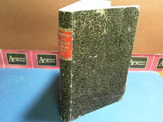 Jahrbücher der Literatur - Band 88, Oktober, November, Dezember 1839 - mit Anzeige-Blatt für Wissenschaft und Kunst.