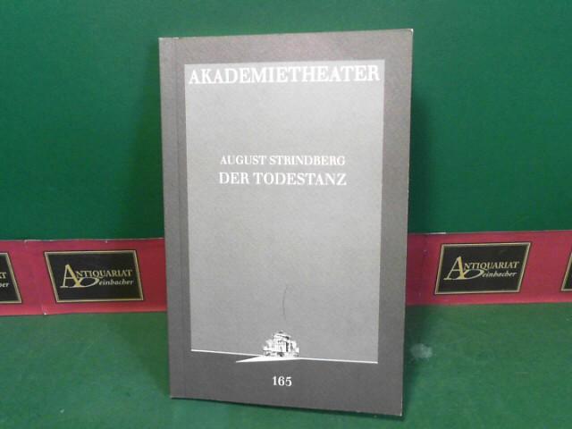 Der Todestanz, Dödsdansen 1900. (= Theaterprogramm des Akademietheater 1996, Programmbuch 165). 1. Aufl.
