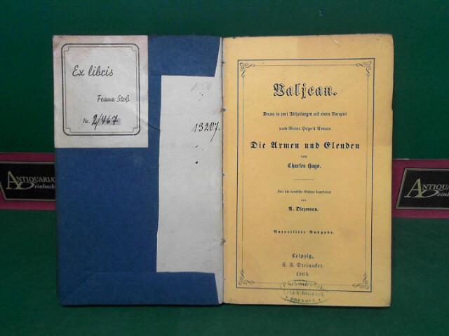 Baljean - Drama in zwei Abtheilungen mit einem Vorspiel nach Victor Hugo
