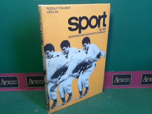 Sport 79/80 - Österreichisches Sportjahrbuch. - Herausgegeben von der Österreichischer Bundes-Sportorganisation. 1. Aufl.