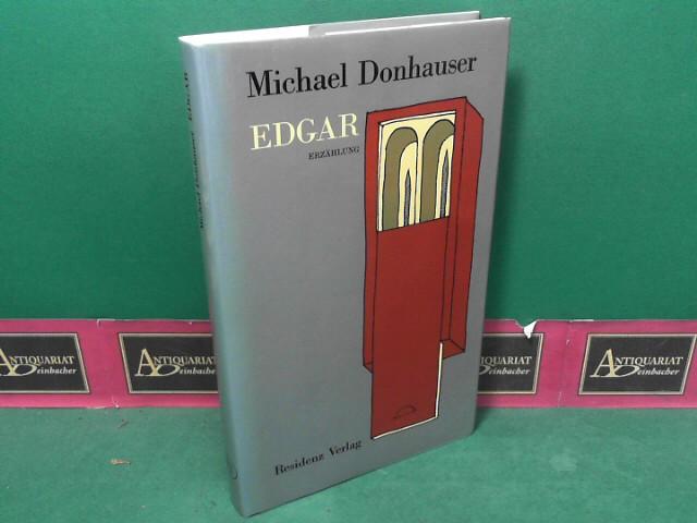 Edgar - Erzählung. 1.Auflage,