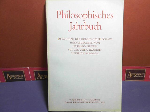Philosophisches Jahrbuch im Auftrag der Görres-Gesellschaft. 77. Jg. 1970, 1. Halbband. 1.Auflage,