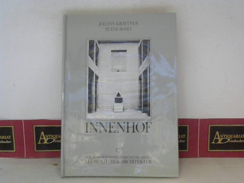 Innenhof. (= Elemente der Architektur, Band 3). 1. Auflage