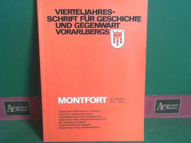 Montfort. Vierteljahresschrift für Geschichte, Heimat- und Volkskunde Vorarlbergs. 30. Jahrgang, 1978, Heft 2. 1.Auflage,
