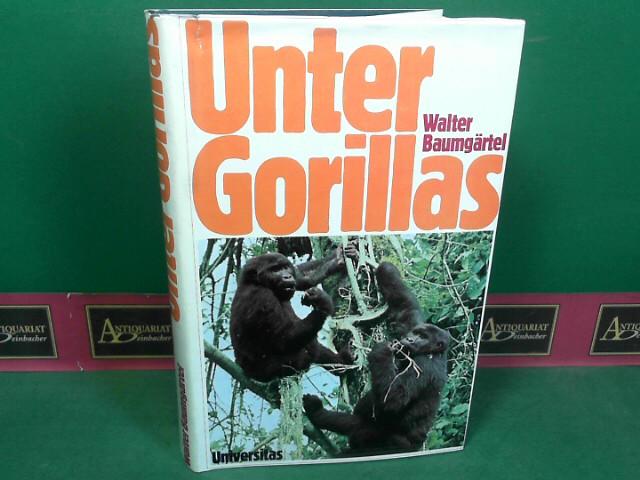 Baumgärtel, Walter: Unter Gorillas. Erlebnisse auf freier Wildbahn. 1.Auflage,