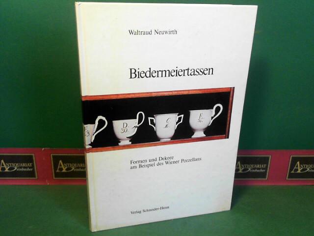 Biedermeiertassen - Formen und Dekore am Beispiel des Wiener Porzellans. 1.Auflage,