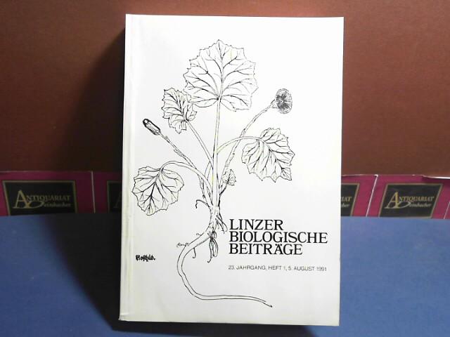 Linzer biologische Beiträge - 23.Jahrgang, Heft 1, 1991. 1. Aufl.